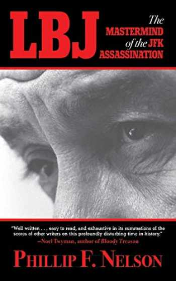 9781620876107-1620876108-LBJ: The Mastermind of the JFK Assassination
