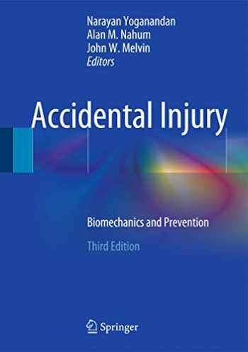 9781493917310-1493917315-Accidental Injury: Biomechanics and Prevention