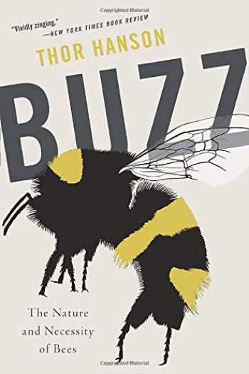 9781541699533-154169953X-Buzz: The Nature and Necessity of Bees