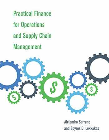 9780262043595-0262043599-Practical Finance for Operations and Supply Chain Management (The MIT Press)