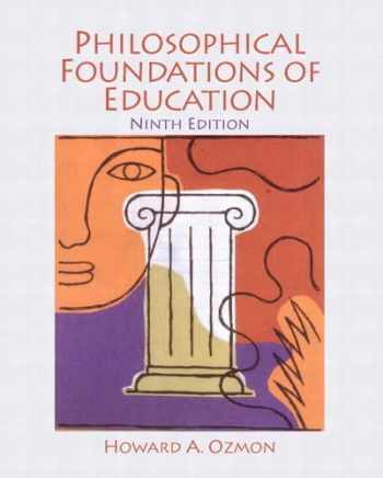 9780132540742-0132540746-Philosophical Foundations of Education
