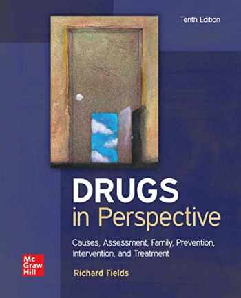 9781260834857-1260834859-Loose Leaf for Drugs in Perspective: Causes, Assessment, Family, Prevention, Intervention, and Treatment