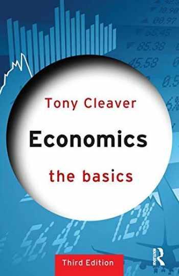 9781138023543-113802354X-Economics: The Basics