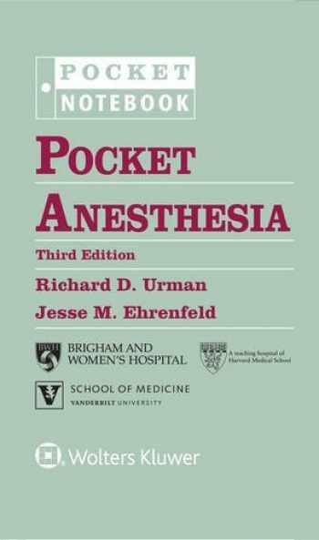 9781496328557-1496328558-Pocket Anesthesia (Pocket Notebook Series)
