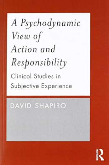 9780415787710-0415787718-A Psychodynamic View of Action and Responsibility
