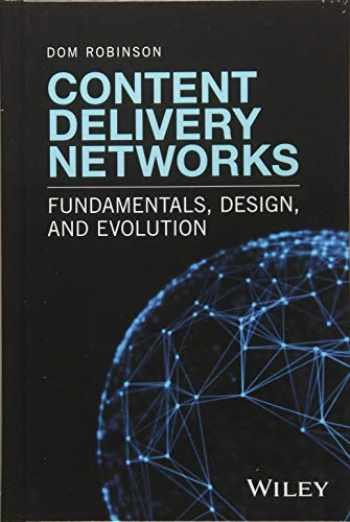 9781119249870-1119249872-Content Delivery Networks: Fundamentals, Design, and Evolution