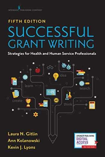 9780826148032-0826148034-Successful Grant Writing for Health and Human Service Professionals, Fifth Edition – A Classic Guide to Grant Writing for Professionals in Health and Human Services