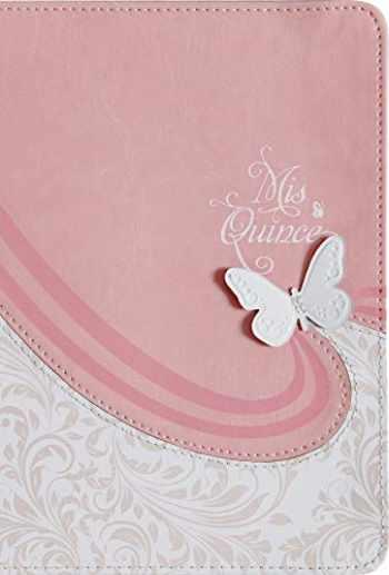 9781535950947-1535950943-RVR 1960 Biblia Mis Quince, rosa y blanco símil piel (Spanish Edition)