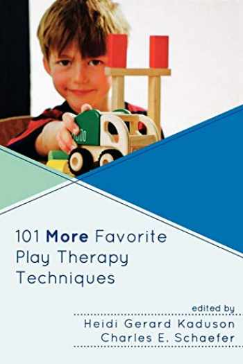9780765708007-0765708000-101 More Favorite Play Therapy Techniques (Child Therapy)