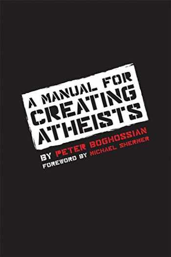9781939578099-1939578094-A Manual for Creating Atheists