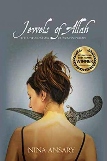 9780986406416-0986406414-Jewels of Allah: The Untold Story of Women in Iran