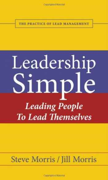 9780974032023-0974032026-Leadership Simple: Leading People to Lead Themselves