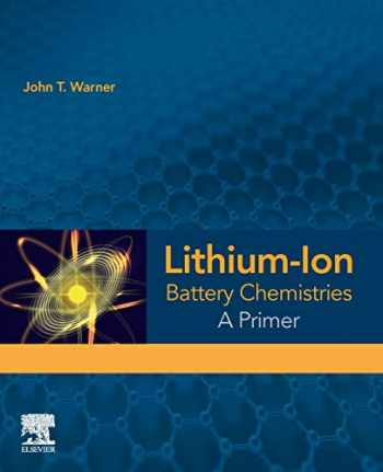 9780128147788-0128147784-Lithium-Ion Battery Chemistries: A Primer