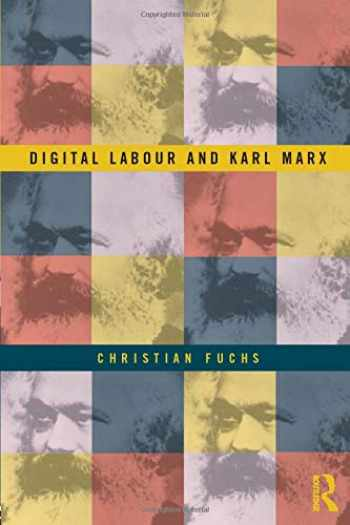 9780415716161-0415716160-Digital Labour and Karl Marx
