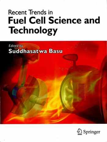 9780387355375-0387355375-Recent Trends in Fuel Cell Science and Technology