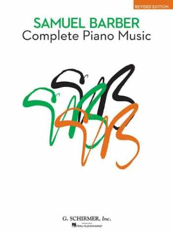 9780793524624-0793524628-Complete Piano Music: Revised Edition (American Composers)