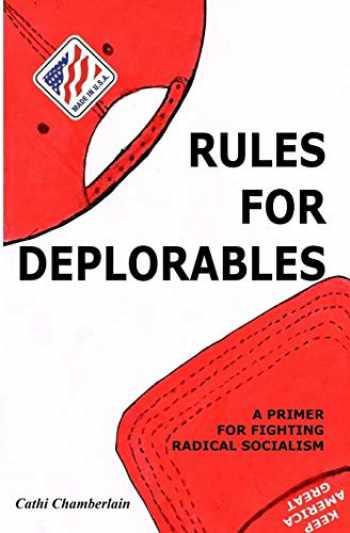 9780692170984-0692170987-Rules for Deplorables: A Primer for Fighting Radical Socialism