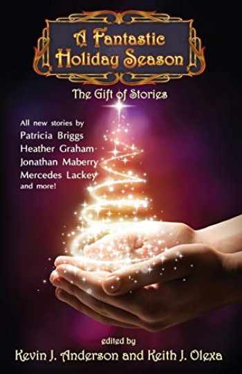 9781614752028-1614752028-A Fantastic Holiday Season: The Gift of Stories (Volume 2)