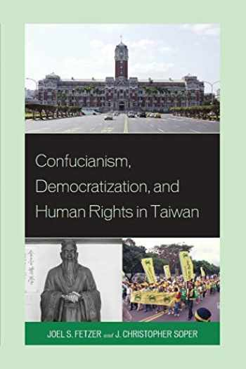 9781498503259-149850325X-Confucianism, Democratization, and Human Rights in Taiwan