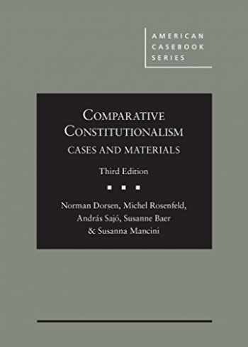 9780314290687-0314290680-Comparative Constitutionalism: Cases and Materials (American Casebook Series)