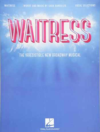 9781495083211-1495083217-Waitress - Vocal Selections: The Irresistible New Broadway Musical