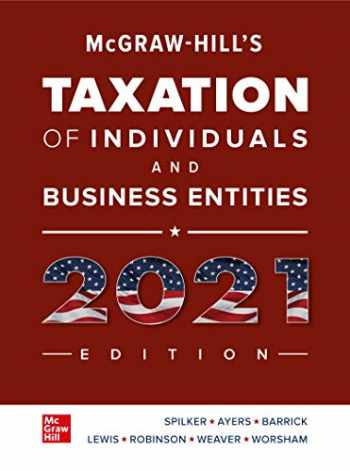 9781260247138-1260247139-McGraw-Hill's Taxation of Individuals and Business Entities 2021 Edition