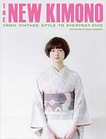 9784770031488-4770031483-The New Kimono: From Vintage Style to Everyday Chic