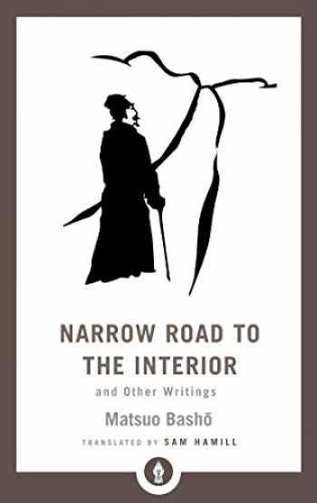 9781611806892-1611806895-Narrow Road to the Interior: And Other Writings (Shambhala Pocket Library)