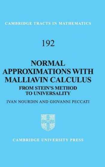 9781107017771-1107017777-Normal Approximations with Malliavin Calculus (From Stein's Method to Universality)