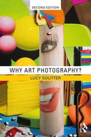 9781138282636-1138282634-Why Art Photography?