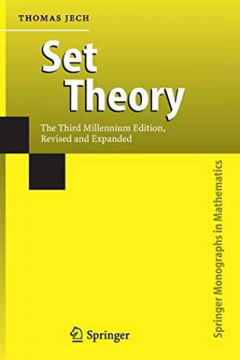 9783642078996-3642078990-Set Theory: The Third Millennium Edition, revised and expanded (Springer Monographs in Mathematics)