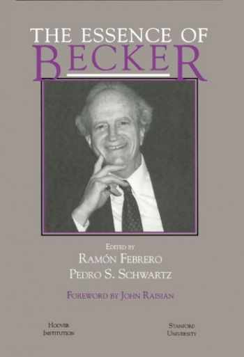 9780817993429-0817993428-The Essence of Becker (Hoover Institution Press Publication) (Volume 426)