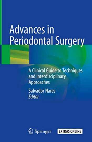 9783030123093-303012309X-Advances in Periodontal Surgery: A Clinical Guide to Techniques and Interdisciplinary Approaches