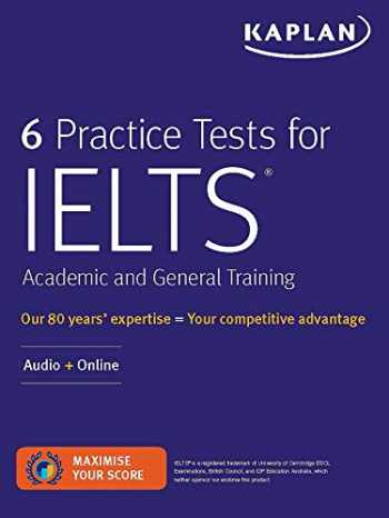 9781506250175-1506250173-6 Practice Tests for IELTS Academic and General Training: Audio + Online (Kaplan Test Prep)