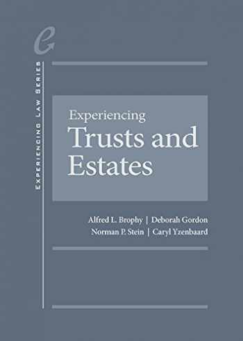 9781634594981-1634594983-Experiencing Trusts and Estates (Experiencing Law Series)