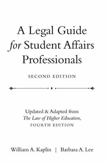 9780470433935-0470433930-A Legal Guide for Student Affairs Professionals