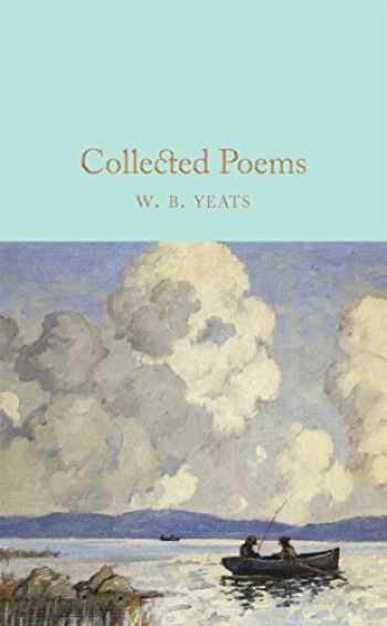 9781909621640-1909621641-Collected Poems (MacMillan Collector's Library)