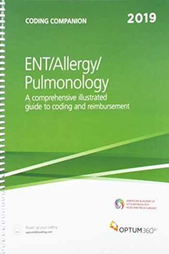 9781622544660-1622544668-Coding Companion for ENT/Allergy/Pulmonology 2019: A Comprehensive Illustrated Guide to Coding and Reimbursement