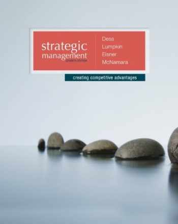 9780077636081-0077636082-Strategic Management: Creating Competitive Advantages