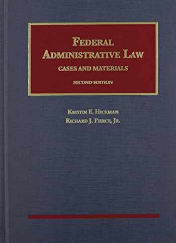 9781609303372-1609303377-Federal Administrative Law, Cases and Materials, 2nd (University Casebook Series)