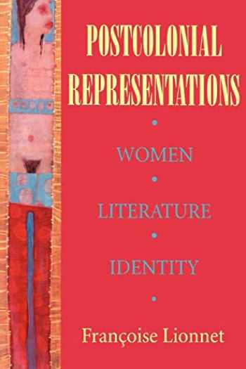 9780801481802-0801481805-Postcolonial Representations: Women, Literature, Identity (Reading Women Writing)