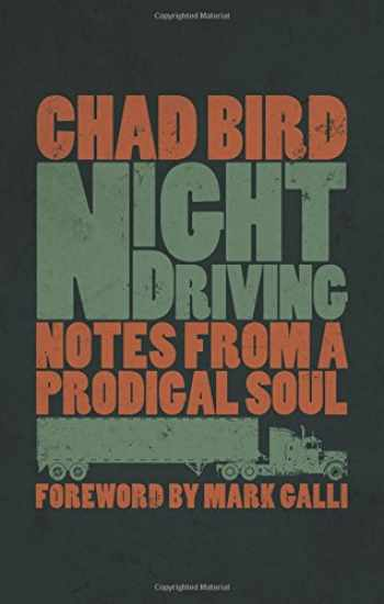 9780802874016-0802874010-Night Driving: Notes from a Prodigal Soul
