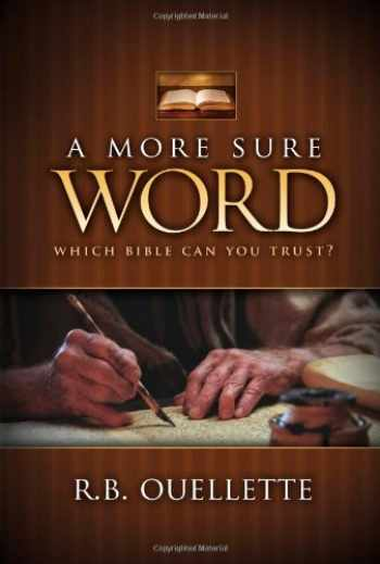 9781598940473-1598940473-A More Sure Word: Which Bible Can You Trust?