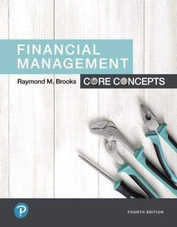 9780134730417-0134730410-Financial Management: Core Concepts (What's New in Finance)