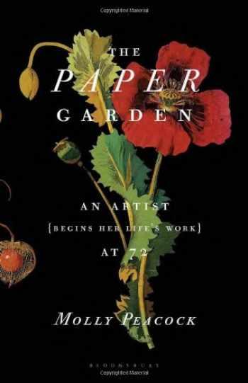 9781608195237-1608195236-The Paper Garden: An Artist Begins Her Life's Work at 72