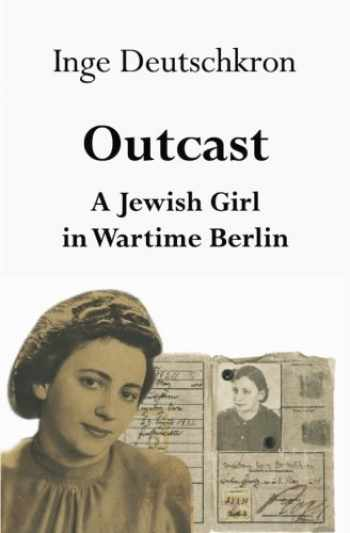 9780961469658-096146965X-Outcast: A Jewish Girl in Wartime Berlin