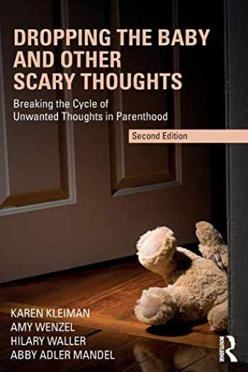 9780367223908-0367223902-Dropping the Baby and Other Scary Thoughts