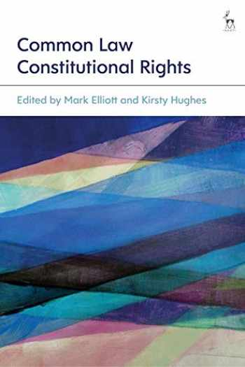 9781509906864-150990686X-Common Law Constitutional Rights