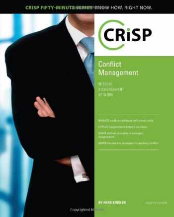 9781426018589-1426018584-Conflict Management: Resolve Disagreement at Work (Crisp Fifty Minute Series)