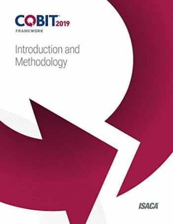 9781604206449-1604206446-COBIT 2019 Framework: Introduction and Methodology